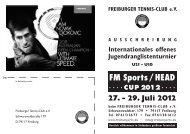 FM Sports/HEAD CUP 2012 27. - Freiburger Tennisclub eV