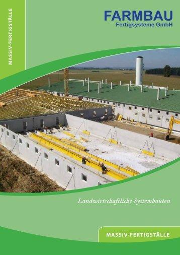 Landwirtschaftliche Systembauten - Farmbau