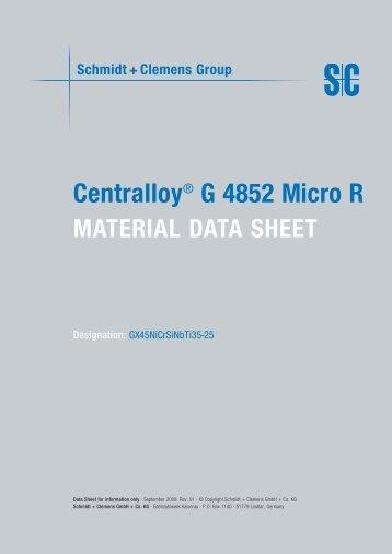 Centralloy® G 4852 Micro R - Schmidt+Clemens