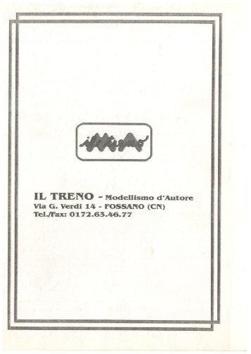 IL TRENO -' Modellismo d'Autore - Modellismo ferroviario