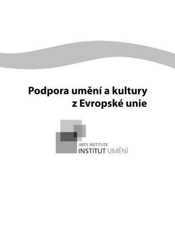 Podpora umění a kultury z Evropské unie - Institut umění