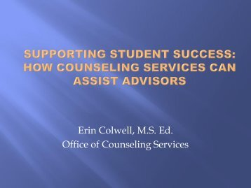 Supporting Student Success: How Counseling Can Assist Advisors