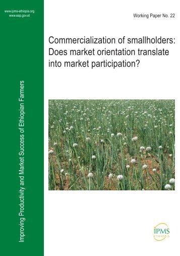 Commercialization of smallholders: Does market orientation ...