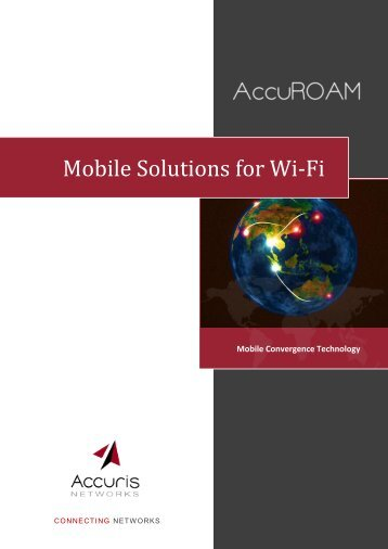 Mobile Solutions for Wi-Fi - Accuris Networks