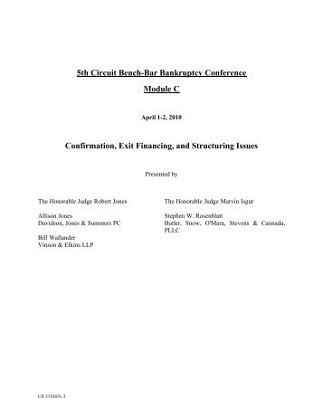 Confirmation, Exit Financing, and Structuring Issues