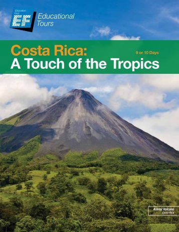 Costa Rica: A Touch of the Tropics - EF Educational Tours