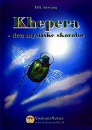 KHEPERA - DEN MYSTISKE SKARABÆ - Erik ... - Visdomsnettet