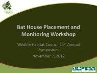 Bat House Placement and Monitoring Workshop - Wildlife Habitat ...
