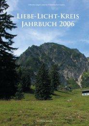 Liebe-Licht-Kreis-Jahrbuch 2006 Alle Offenbarungen, die uns der ...