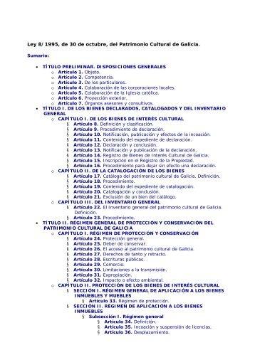 Ley 8/1995, de 30 de octubre, del Patrimonio Cultural de Galicia.