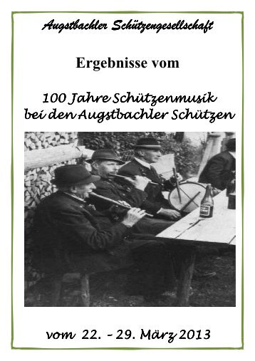 Ergebnislisten 100 Jahre Schützenmusik 2013 - augstbachler ...