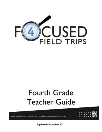 Fourth Grade Teacher Guide - Arizona Science Center