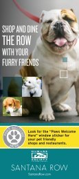 Download our list of pet friendly locations from - Santana Row