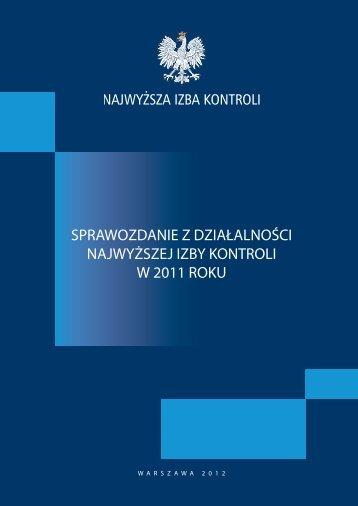 Sprawozdanie z działalności NIK w 2011 roku (plik PDF)