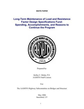 White Paper(click here to download) - AASHTO - Subcommittee on ...