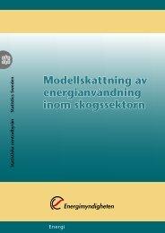 Modellskattning av energianvändning inom skogssektorn (pdf)