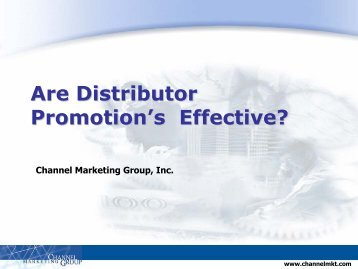 Effective Distributor Promotion Research - Channel Marketing Group