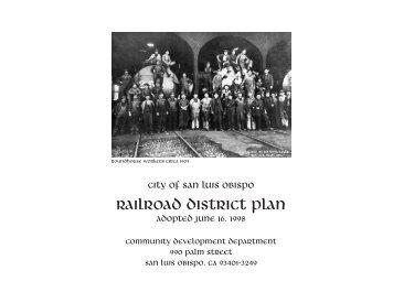 RAILROAD District PLAN - the City of San Luis Obispo