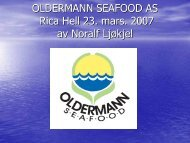 OLDERMANN SEAFOOD AS Gardermoen 11. des ... - BluePlanet AS