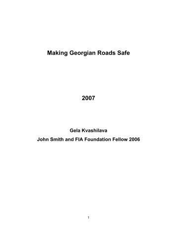 Read the Making Georgian Roads Safe review (pdf) - FIA Foundation