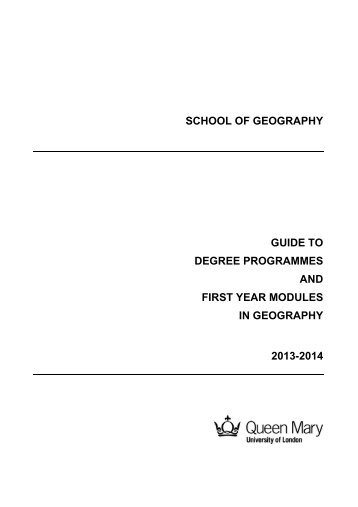 Guide to degree programmes and first year modules in Geography ...