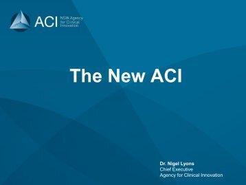 The New ACI - Dr Nigel Lyons - HETI