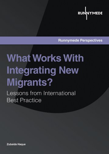 What Works With Integrating New Migrants? - Runnymede Trust