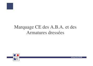 Marquage CE des A.B.A. et des Armatures dressées
