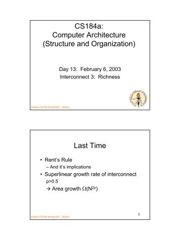 CS184a: Computer Architecture (Structure and ... - Caltech