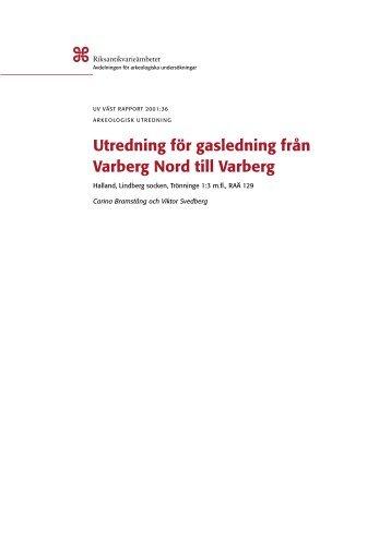 Utredning för gasledning från Varberg Nord till Varberg. Halland ...