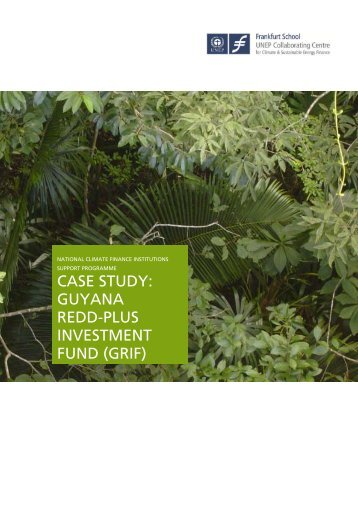 case study: guyana redd-plus investment fund (grif) - part of its ...