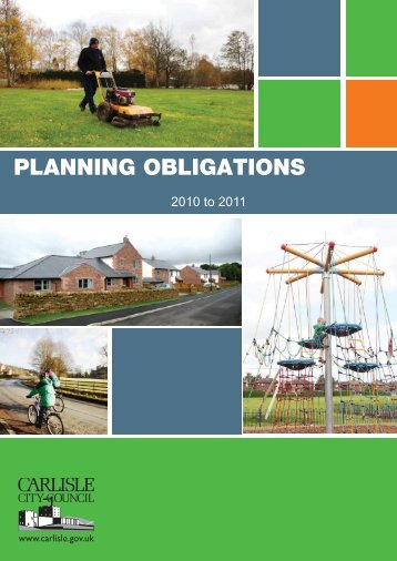 Report on Planning Obligations 2010 to 2011 - Carlisle City Council