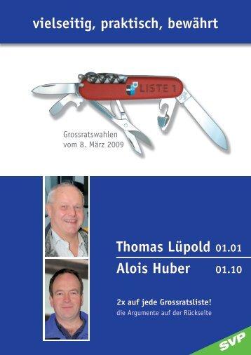 vielseitig, praktisch, bewährt Alois Huber Thomas Lüpold 2x auf jede ...
