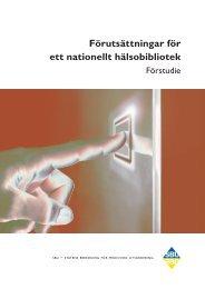Förutsättningar för ett nationellt hälsobibliotek - SBU
