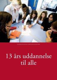 Uddannelseskommissionens anbefalinger: 13 års uddannelse til alle