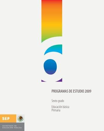 Programa de Estudio 2009 Sexto grado - Sepdf.gob.mx
