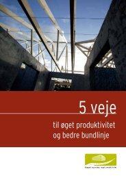 5 veje til øget produktivitet og bedre bundlinje - Dansk Byggeri