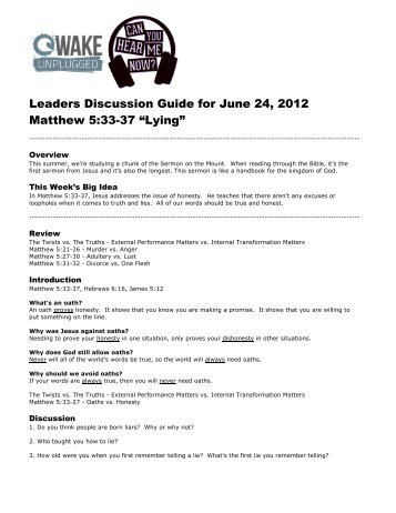 """Leaders Discussion Guide for June 24, 2012 Matthew 5:33-37 """"Lying"""""""