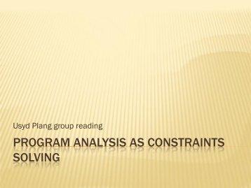 Program Analysis as Constraints SOlving