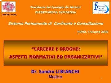 Sandro LIBIANCHI - 5a Conferenza nazionale sulle droghe