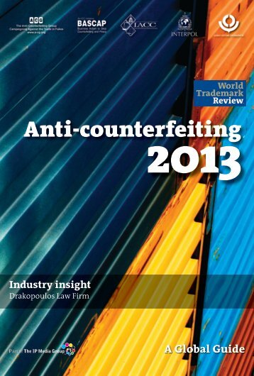Anti-counterfeiting 2013 - Industry Insight - Drakopoulos Law Firm