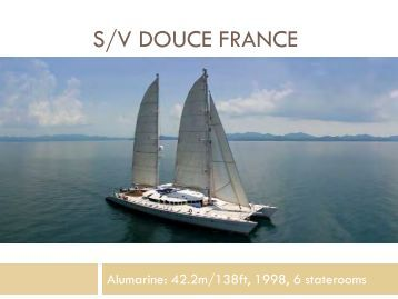 S/Y Douce France - Paradise Yacht Charters