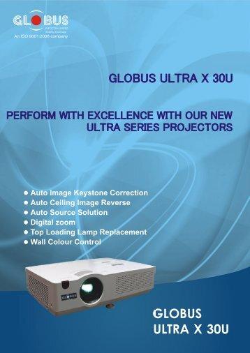 Ultra Series (X30U) - Globus Infocom