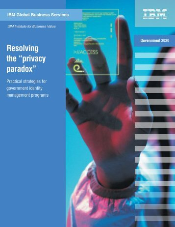 "Resolving the ""privacy paradox"" - IBM"