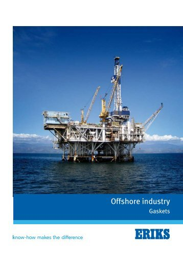 Gaskets for the offshore industry - 825.52KB - View - Eriks UK
