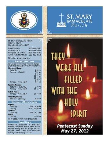 Pentecost Sunday May 27, 2012 - St Mary Immaculate Parish