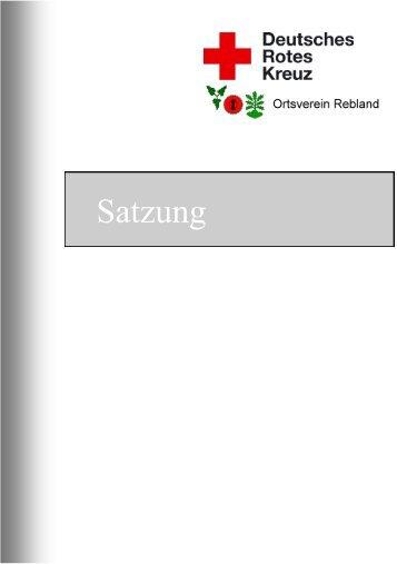 Satzung DRK Ortsverein Rebland