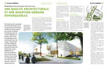 une qualité architecturale et une insertion urbaine remarquables