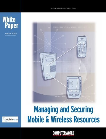 Managing and Securing Mobile & Wireless ... - Computerworld