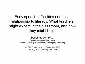 Early speech difficulties and their relationship to literacy